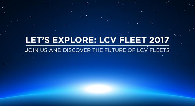 Lets Explore:  LCV Fleet 2017 Event – 4th July 17, The Vox, Resorts World, Birmingham